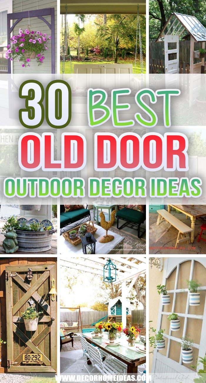 Best Old Door Outdoor Decor Ideas. Old door outdoor decor ideas are a creative and inexpensive way to add more style and personalization to your garden or backyard. #decorhomeideas