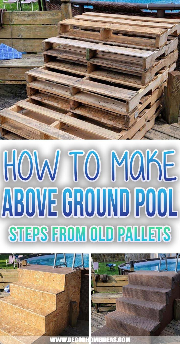 Best Above Ground Pool Steps From Old Pallets