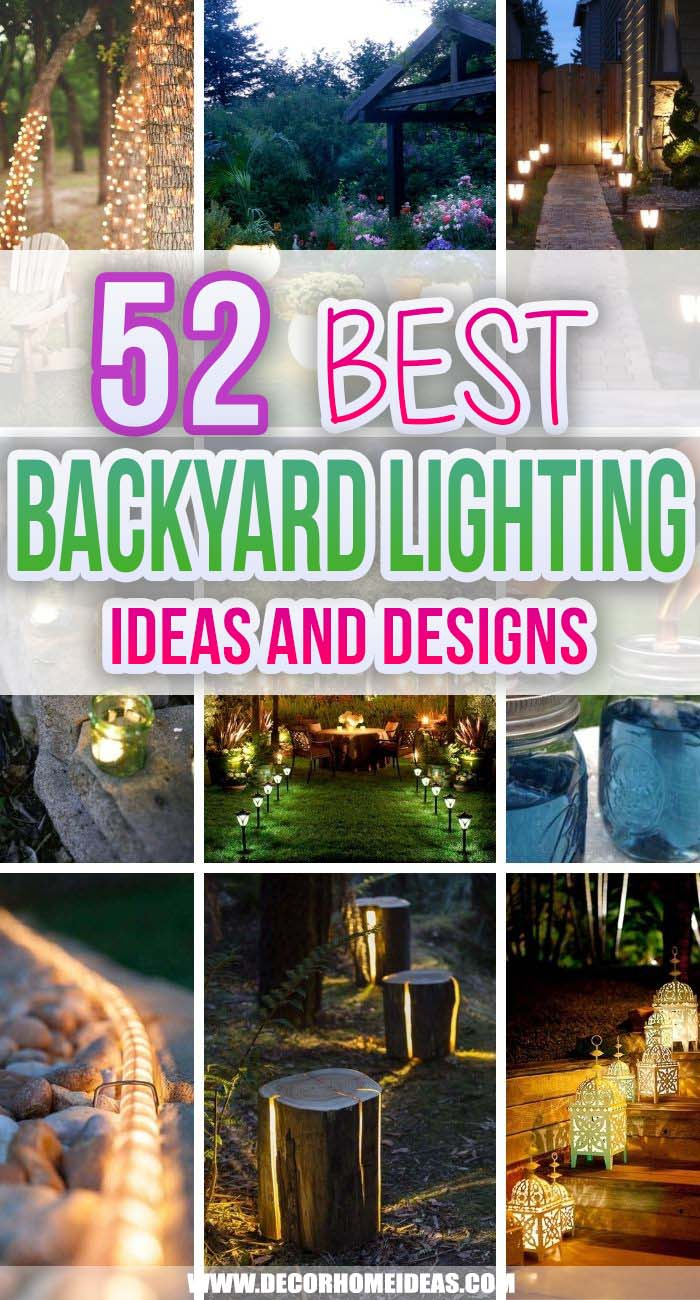 Best Backyard Lighting Ideas. Backyard lighting ideas can make your yard or garden the perfect outdoor retreat to spend more time with family and friends or just to relax. #decorhomeideas