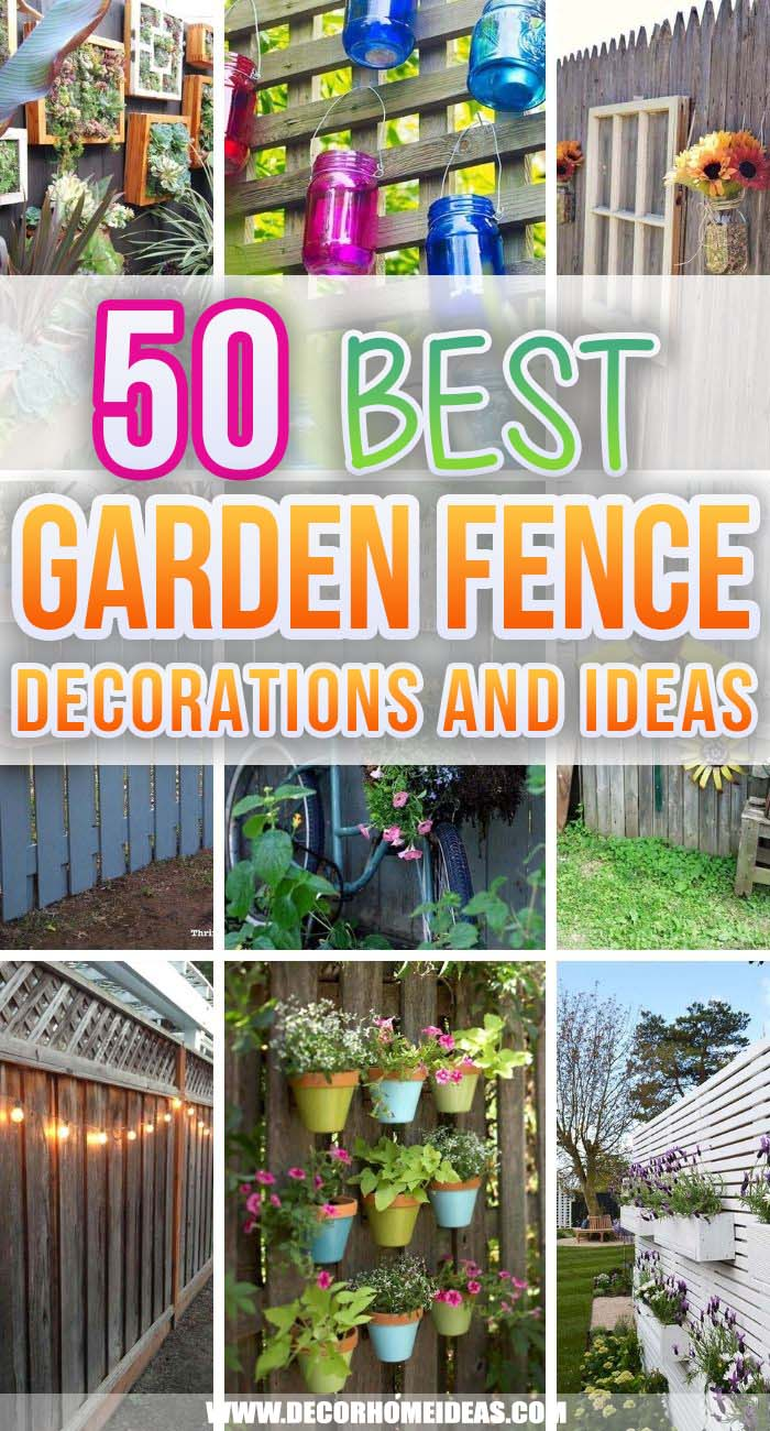 Best Garden Fence Decorations. These garden fence decoration ideas will make your yard unique and gorgeous. Add a personal touch and vibrance to your outdoor space. #decorhomeideas