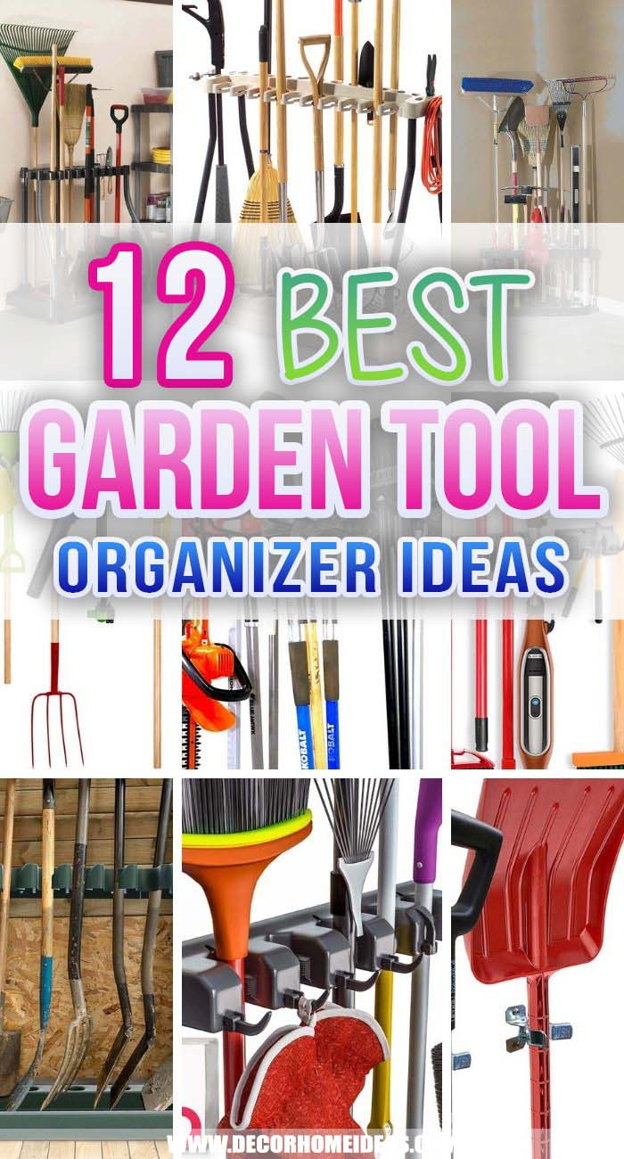 Best Garden Tool Organizer Ideas. To help you keep everything in place and enjoy gardening you need to have the best garden tool organizer! We have made a list of the top organizers to help you choose the right one for you! #decorhomeideas