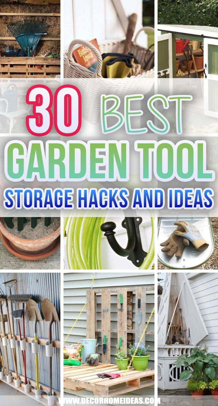 Best Garden Tool Storage Ideas. Optimize your time in the garden and save money with these clever DIY Garden Tool Storage Ideas! Storage racks, bins and shelves will keep your garden tools well-organized. #decorhomeideas