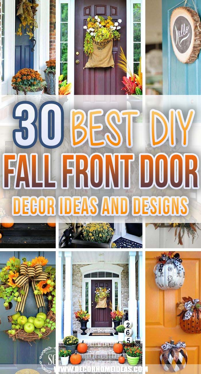 Best Fall Front Door Decorations. Discover amazing fall front door decorations that bring special treats and good vibes to your home. Fall is the season of wonder; it is full of decorations and gorgeous details. #decorhomeideas