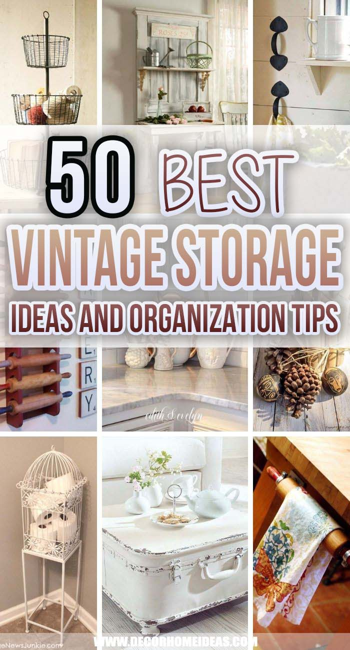 Best Vintage Storage Ideas. The best vintage storage ideas for instant organization and declutter. Keep your home neat and tidy while adding rustic and vintage flair to it. #decorhomeideas