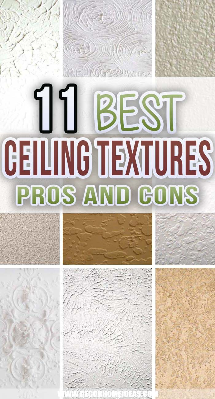 Best Ceiling Textures Types. Are you trying to decide on the right texture for your ceiling? Read on to learn about the different types of ceiling textures. #decorhomeideas