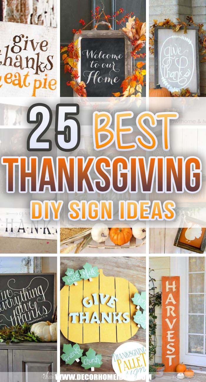 Best DIY Thanksgiving Signs. DIY Thanksgiving signs are a great way to express your style and let your family and guests feel what the holiday is really all about.  #decorhomeideas