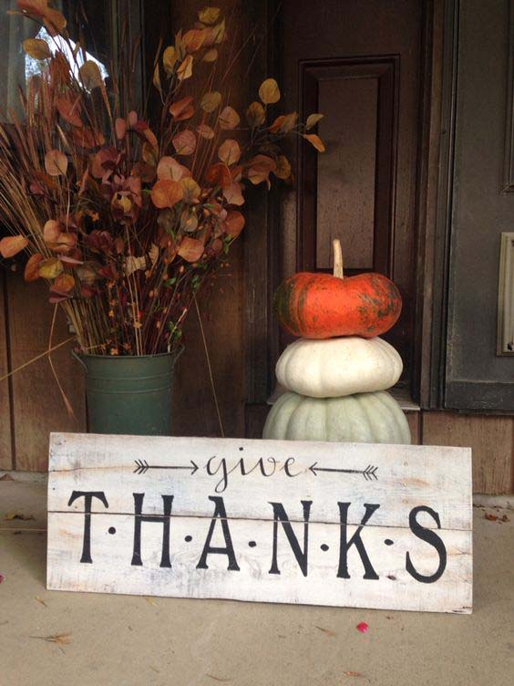 15. Rustic Weathered Wood Porch Thanksgiving Sign Decor #thanksgiving #sign #decorhomeideas